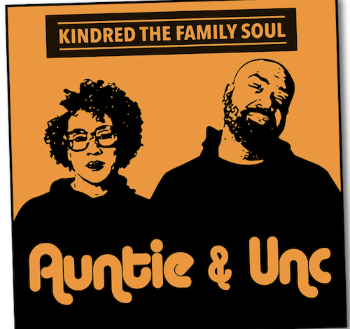 "The cover for the new release ""Auntie & Unc"" by Kindred the Family Soul (Courtesy of Mocca Styles)"