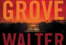 Photo of BOOK REVIEW: 'Blood Grove: An Easy Rawlins Novel' by Walter Mosley