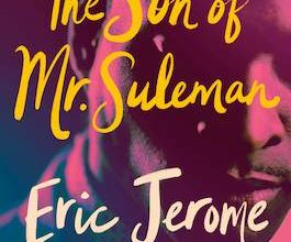 Photo of BOOK REVIEW: 'The Son of Mr. Suleman' by Eric Jerome Dickey