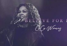 """Cover art for CeCe Winans' """"Believe For It"""""""