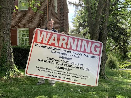 D.C. Shadow Senator Erects Sign Warning Incoming Residents of Loss of 'Basic Civil Rights'
