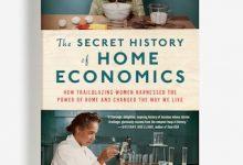 Photo of BOOK REVIEW: 'The Secret History of Home Economics' by Danielle Dreilinger