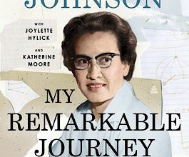 Photo of BOOK REVIEW: 'My Remarkable Journey: A Memoir' by Katherine Johnson with Joylette Hylick and Katherine Moore